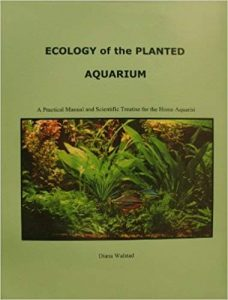 Diana Walstad Ecology of the Planted Aquarium